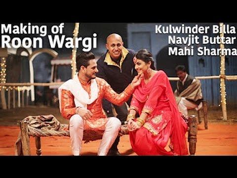 "Making of Song ""Roon Wargi""ਰੂੰ ਵਰਗੀ - Kulwinder Billa || Navjit Buttar || Lokdhun Punjabi"