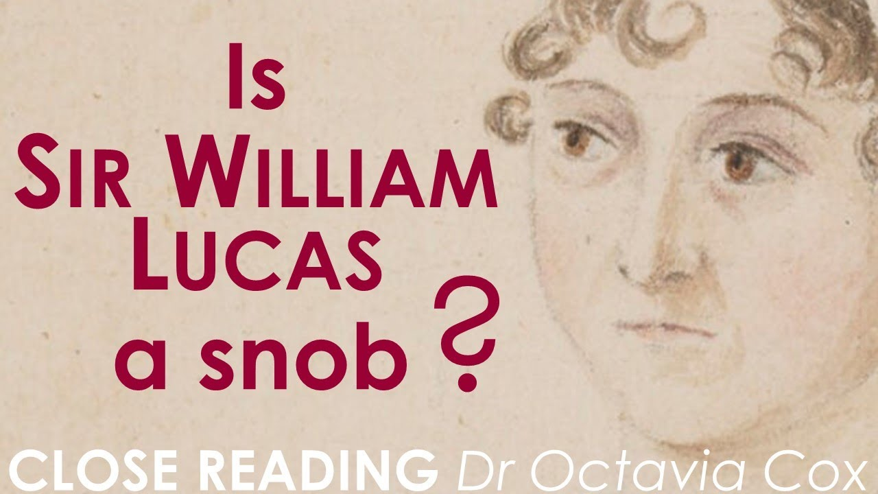 Sir William Lucas & CLASS | What is a Knight? Jane Austen PRIDE AND PREJUDICE social class analysis