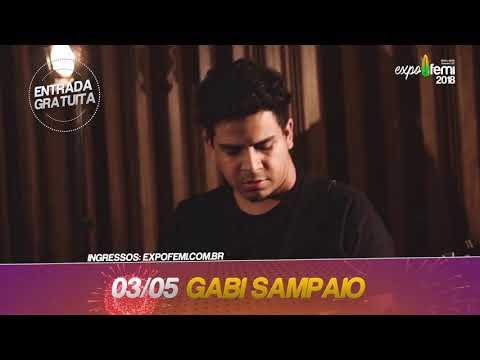 ExpoFemi 2018 - Dia 3 Gabi Sampaio vai emocinar você!