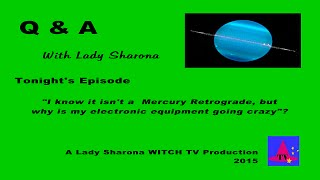 Q & A Series with Lady Sharona.  Episode- Uranus Rx