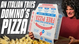 Italian Tries Domino's Pizza for the First Time | Italians Try American Pizza