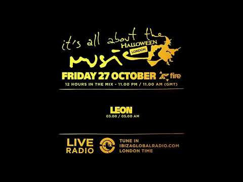 Leon  Special Halloween  Its All About The Music @ Fire London