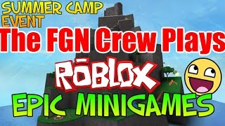 The FGN Crew Plays: ROBLOX - EPIC Minigames (PC)