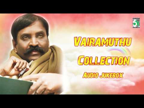 Vairamuthu Super Hit Collection | Audio Jukebox