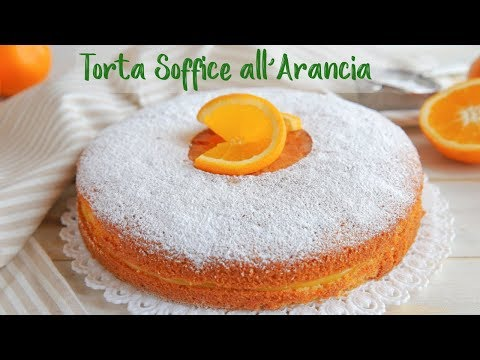 TORTA SOFFICE ALL'ARANCIA Ricetta Facile - Super Easy Orange Cake Recipe