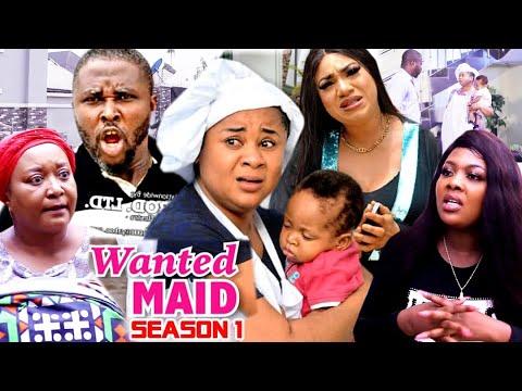 WANTED MAID SEASON 1 (Trending  New Movie Full HD)Uju Okoli 2021 Latest Nigerian New Nollywood Movie