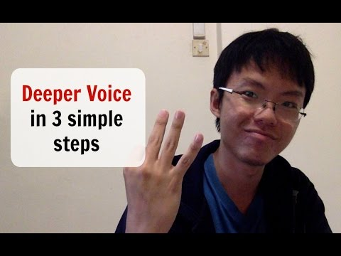 How to have a deeper voice today in 3 steps