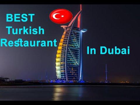 THE BEST Turkish Restaurant In DUBAI