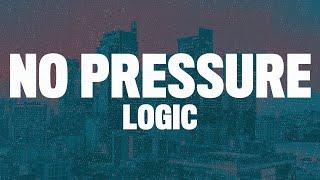 Logic - No Pressure (Lyrics)