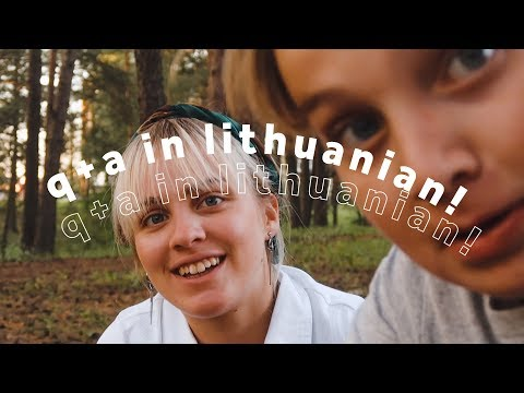 Q+A In Lithuanian (w/ Eng Subtitles!)