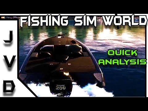 Fishing Sim World Analysis | Quick Thoughts from Analyzing Gameplay Footage | PS4, XBox One, PC
