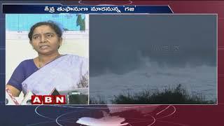 Cyclone Gaja to strike Tamil Nadu with flooding | ABN Telugu