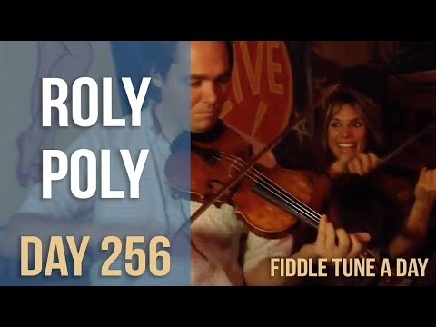 Roly Poly - Fiddle Tune a Day - Day 256