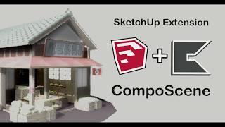 SketchUp Extension : CompoScene