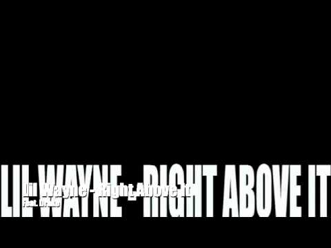 Lil Wayne - Right Above It (Clean)