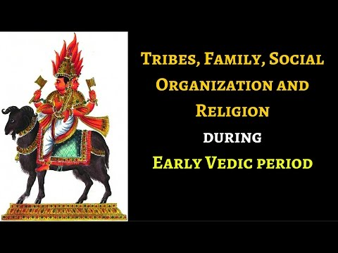 Ancient History: Tribe, Family, Society during Early vedic period for UPSC IAS, KPSC, CDS, NDA