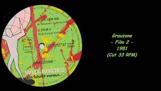 Grauzone - Film 2 - 1981 (Cut 33 RPM)