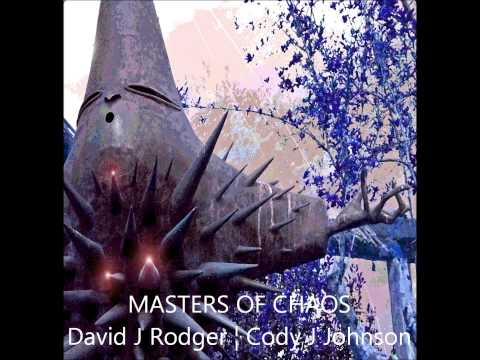 Work in Progress: Audio Book of Short Story Masters of Chaos by David J Rodger Cody J Johnson