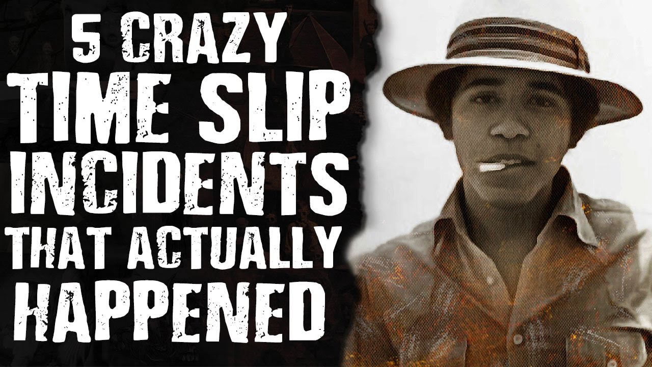 5 Crazy TIME SLIPS Incidents That Actually Happened