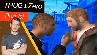 The Final Showdown! THUG 1 - Zero Stats Part 6