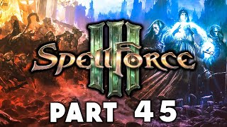 Spellforce 3 C aign Walkthrough Gameplay Part 45 - The Final Test RTS Human