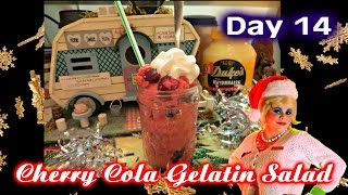 Cherry Cola Gelatin Salad : Day 14 Trailer Park Christmas