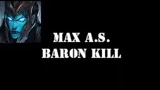 Kalista - 2.5 Max Attack Speed & Baron Solo