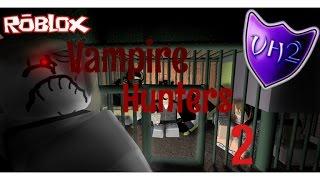 Roblox Vampire Hunters 2 w / GamerFriends76