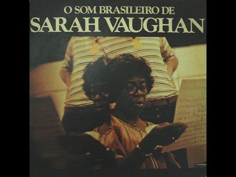 SARAH VAUGHAN O Som Brasileiro De Sarah Vaughan (1978)