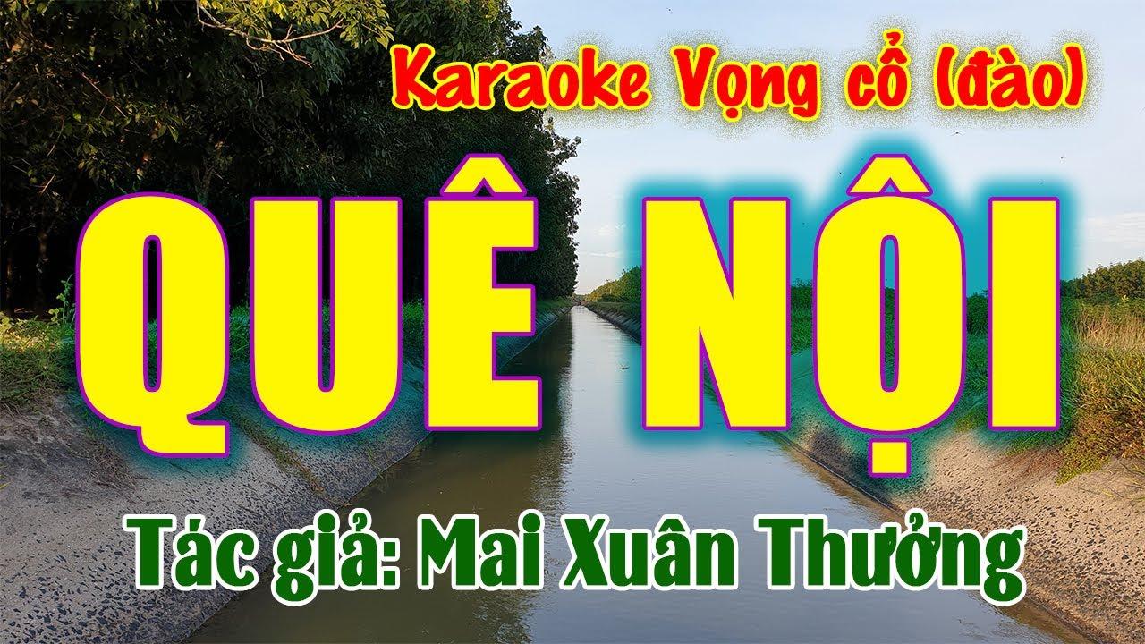 Karaoke Quê nội (dây đào) | Nhạc mới toanh
