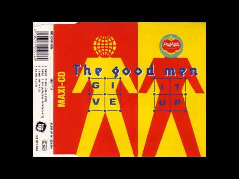 The Good Men - Give It Up (Radio Edit)