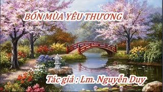 BỐN MÙA YÊU THƯƠNG  ----  Tác giả : Lm. Nguyễn Duy
