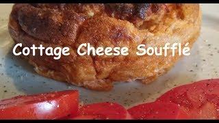 Cottage Cheese Soufflé 179 calories