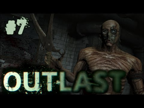 Outlast Gameplay Walkthrough | Part 7 |...