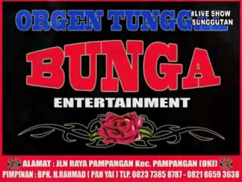 OT BUNGA ENTERTAINMENT live SUNGGUTAN JAUH