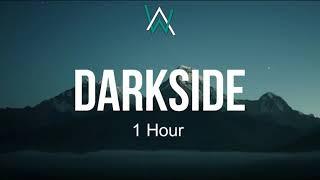Darkside-Alan Walker(1 Hour)