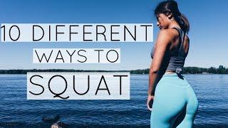 10 Different Ways to SQUAT !