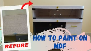 How to paint on MDF | Glossy F…