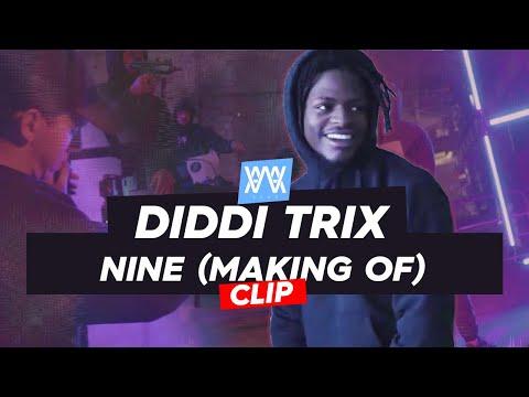 Youtube: ©AWA – Diddi Trix – Nine (Making of du clip)