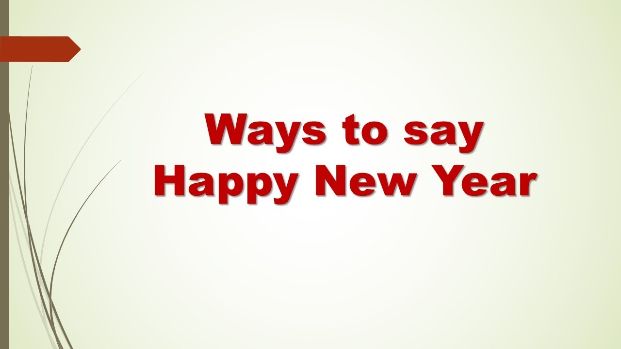 Ways to say Happy new year - YouTube
