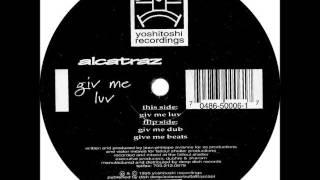 Alcatraz - Giv Me Luv (Sumantri Remix)
