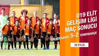 U19 Elit Gelişim Ligi | Maç sonucu: Galatasaray 5-2 Fenerbahçe