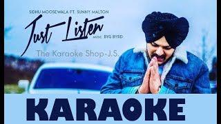 Just Listen-Sidhu Moose Wala||Karaoke||The Karaoke Shop J.S.