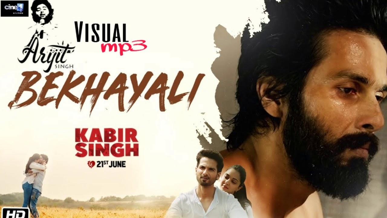 Bekhayali Arijit Singh Version Kabir Singh Mp3 320kbps Youtube