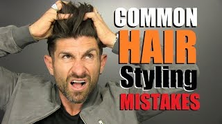 6 Common Hair Styling Mistakes MOST Men Make!