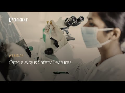 Oracle Argus Safety Features