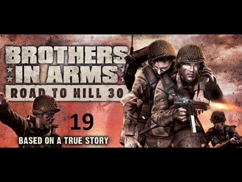 Let's Play Brothers in arms Road to hill 30 Chapter 18-Battle for hill 30
