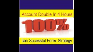 Forex Account 100% Profit In Just Few Hour | Special Forex Gap Strategy in Hindi Urdu By Tani Forex