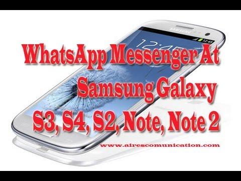 WhatsApp Messenger Install At Samsung Galaxy S3, S4, Note2