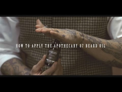 Apothecary 87 - How To Apply Our Beard Oils